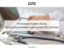 The Essential Guide to Buying Clinical Documentation Improvement (CDI) Software